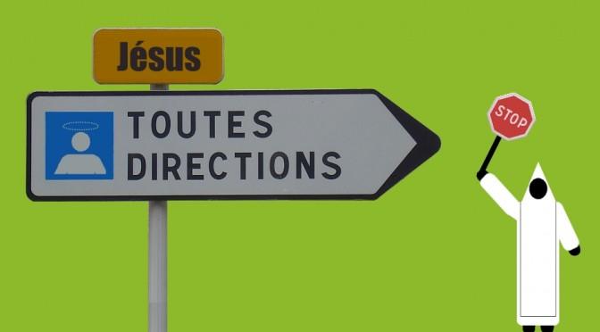 """Panneau """"Toutes directions pour les saints"""" en passant par la route de Jésus"""