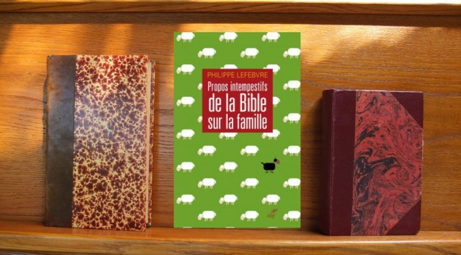 couverture du livre Propos intempestifs de la Bible sur la famille
